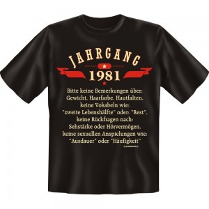 Fun T-Shirt - Jahrgang 81