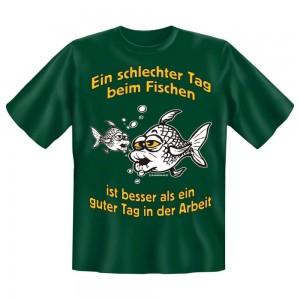 Fun T-Shirt Ein schlechter Tag zum Fischen