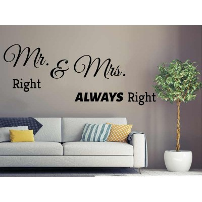 Mr. Right & Mrs. Allways Right